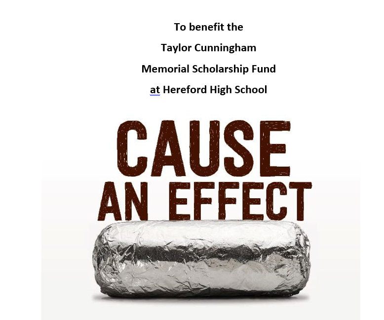 The+Taylor+Cunningham+fundraiser+supports+Hereford++students.+Fifty+percent+of+the+proceeds+that+Chipotle+makes+on+Monday+night+go+to+the+fundraiser.+